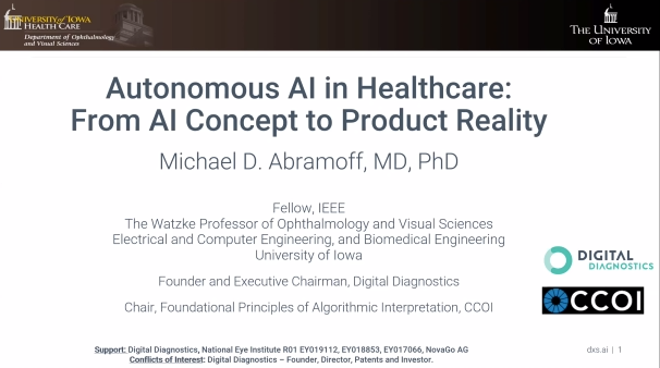 Michael Abramoff – Autonomous AI in Healthcare From AI Concept to Product Reality