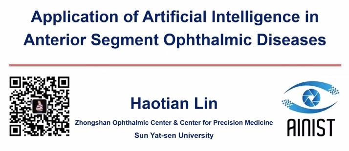 Haotian Lin – AI for Anterior Segment Diseases