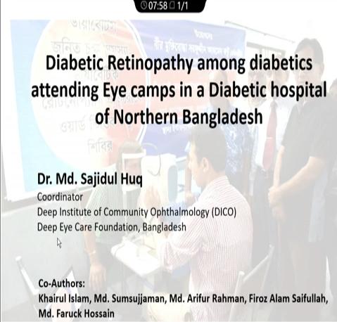 Md. Sajidul Huq – DR Among Diabetics Attending Eye Camps in a Diabetic Hospital of Northern Bangladesh